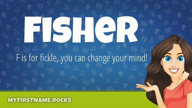 My First Name Fisher Rocks!