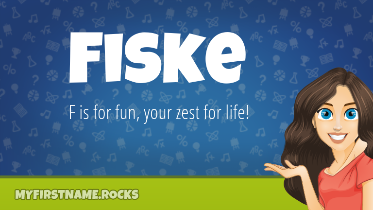 My First Name Fiske Rocks!