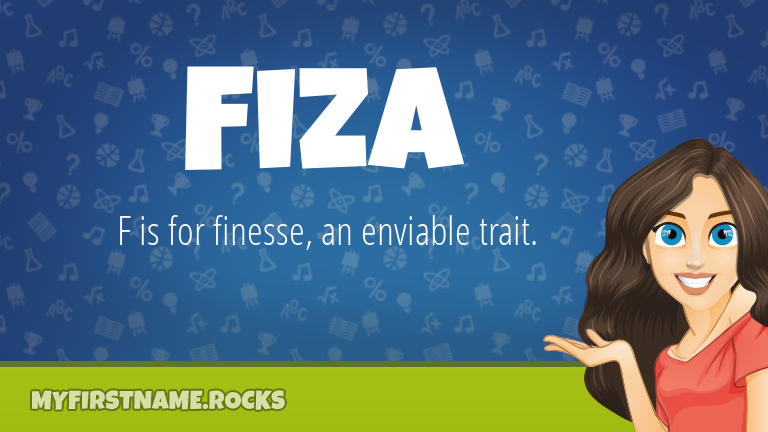 My First Name Fiza Rocks!