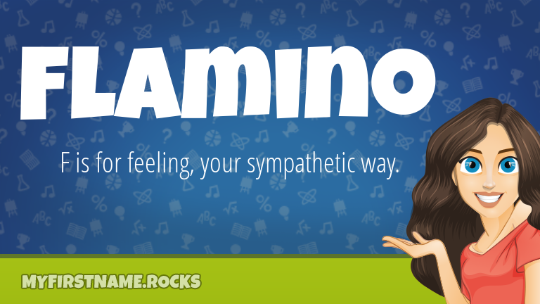 My First Name Flamino Rocks!