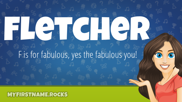 My First Name Fletcher Rocks!