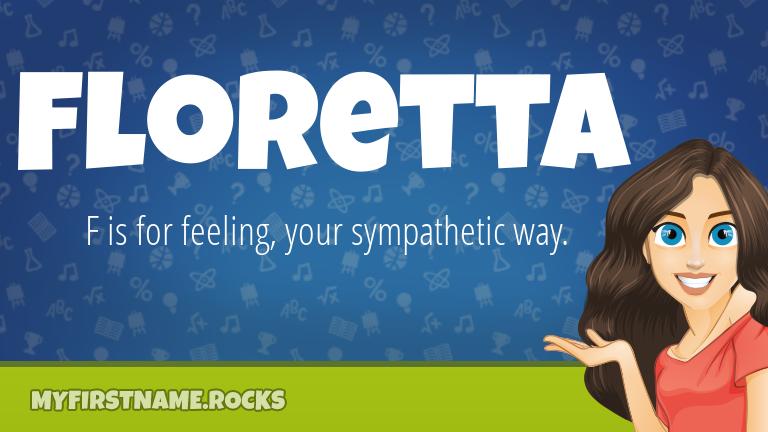 My First Name Floretta Rocks!
