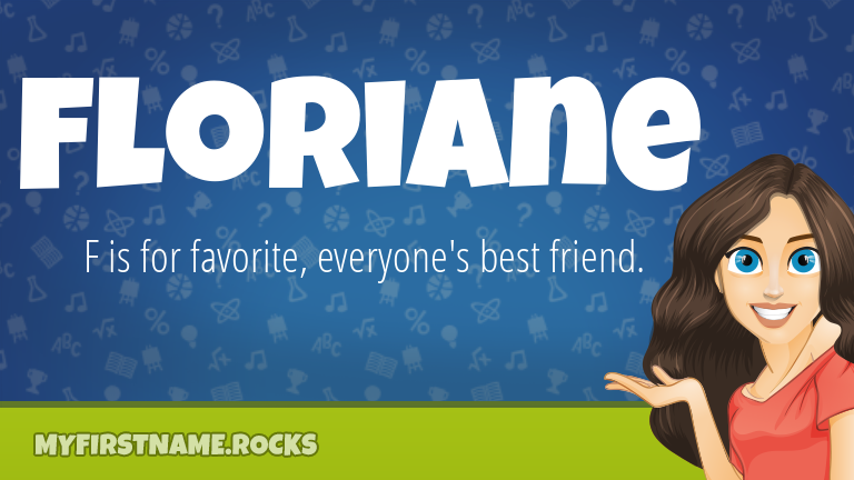 My First Name Floriane Rocks!