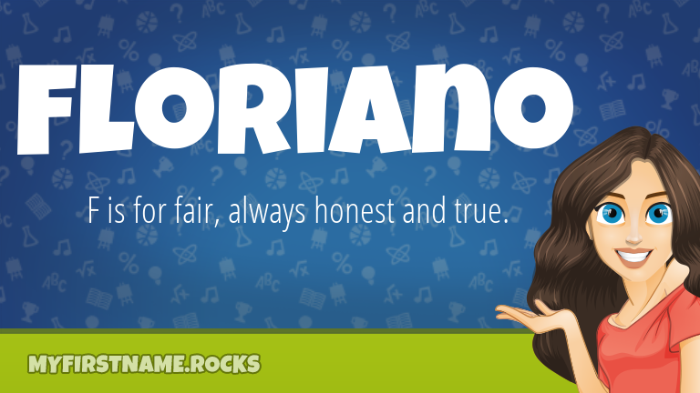 My First Name Floriano Rocks!