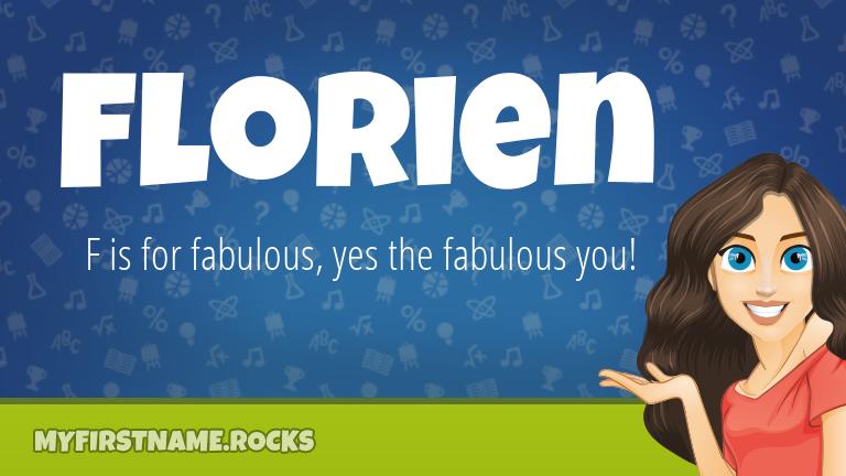 My First Name Florien Rocks!