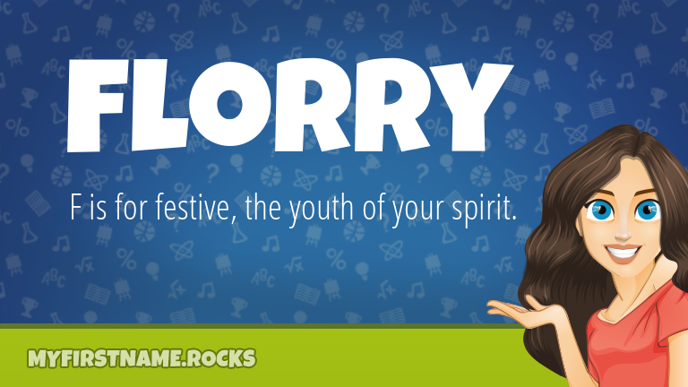 My First Name Florry Rocks!