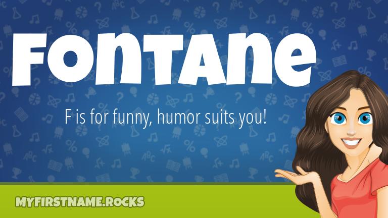 My First Name Fontane Rocks!