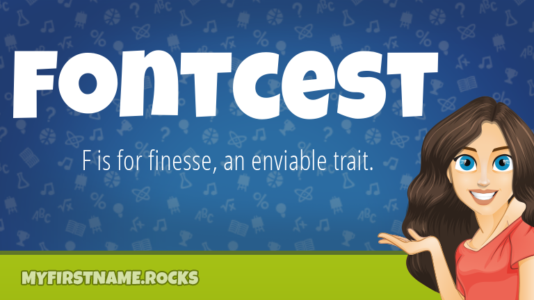My First Name Fontcest Rocks!