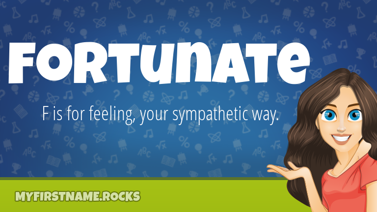 My First Name Fortunate Rocks!