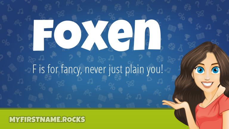 My First Name Foxen Rocks!