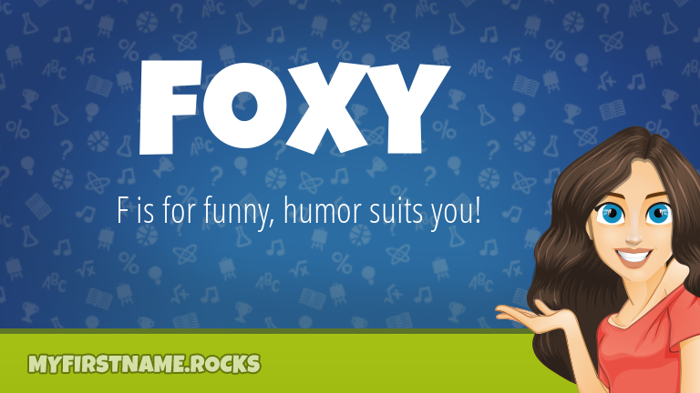 My First Name Foxy Rocks!