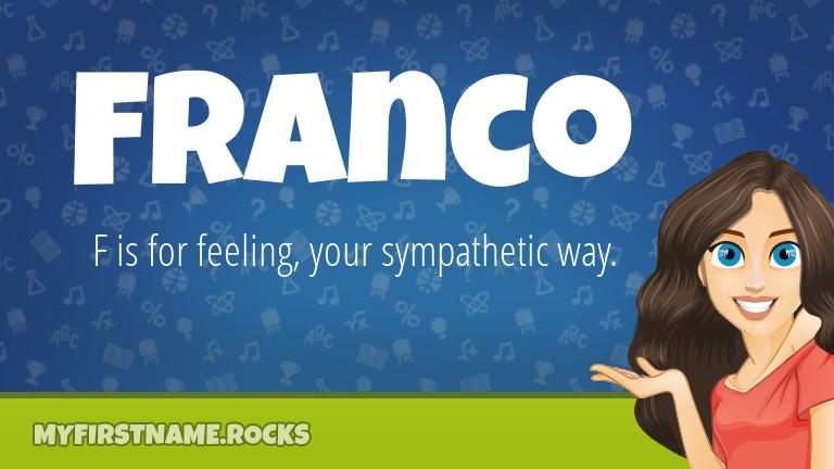 My First Name Franco Rocks!