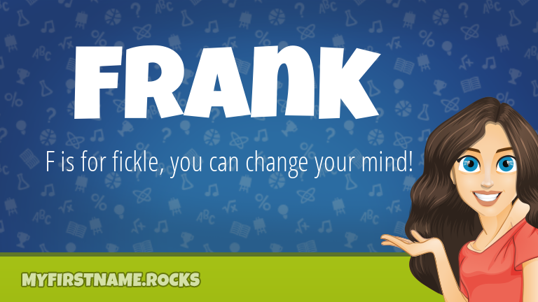 My First Name Frank Rocks!