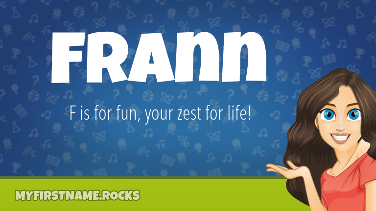My First Name Frann Rocks!