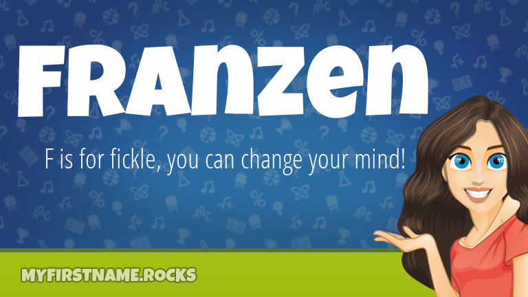 My First Name Franzen Rocks!