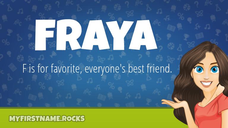 My First Name Fraya Rocks!