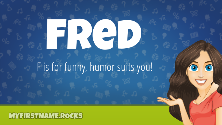 My First Name Fred Rocks!