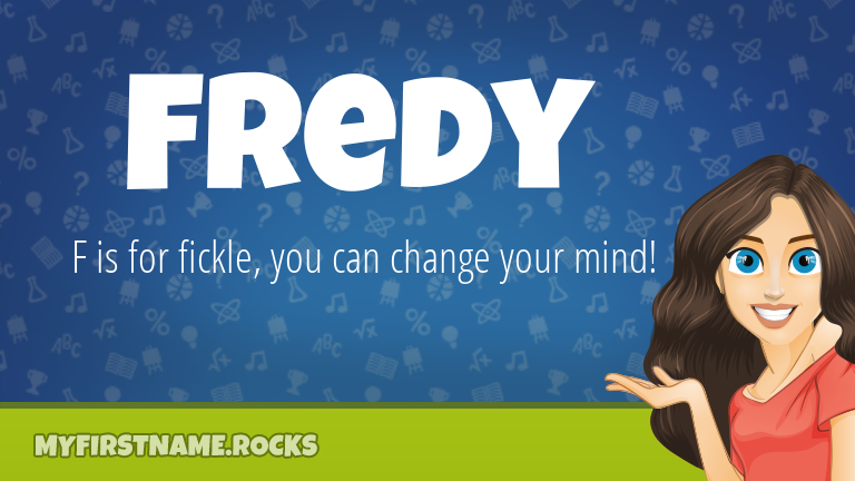 My First Name Fredy Rocks!