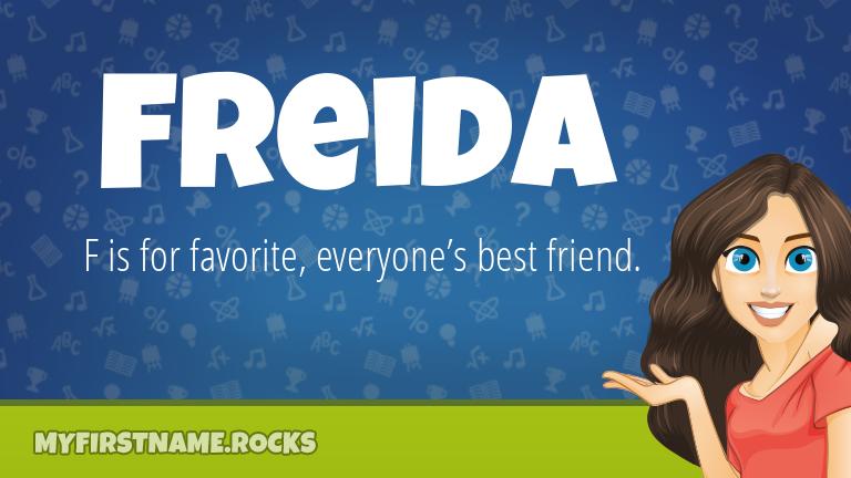My First Name Freida Rocks!