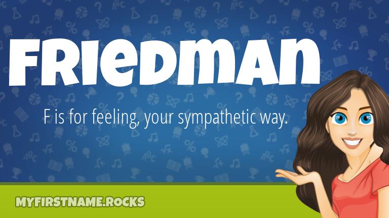 My First Name Friedman Rocks!