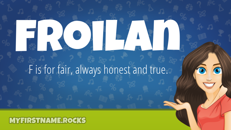 My First Name Froilan Rocks!