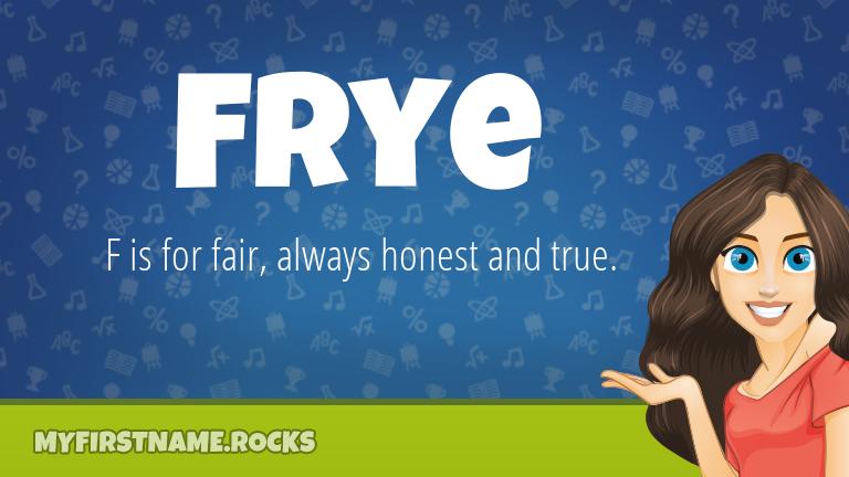 My First Name Frye Rocks!