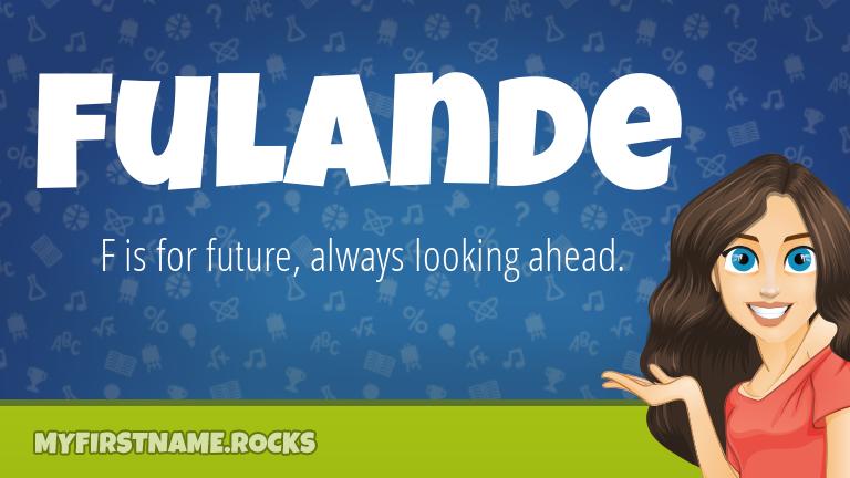 My First Name Fulande Rocks!