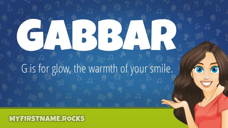 My First Name Gabbar Rocks!