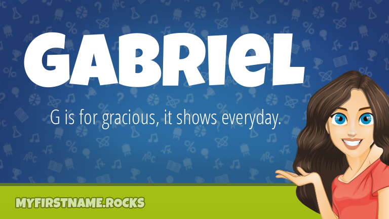 My First Name Gabriel Rocks!