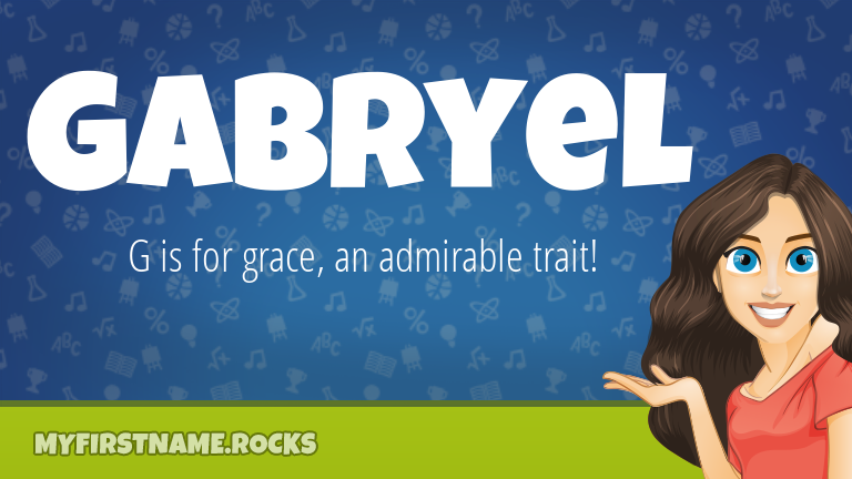 My First Name Gabryel Rocks!