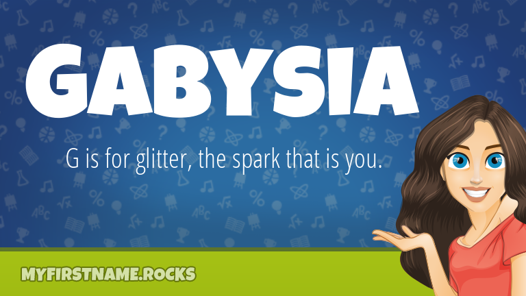 My First Name Gabysia Rocks!