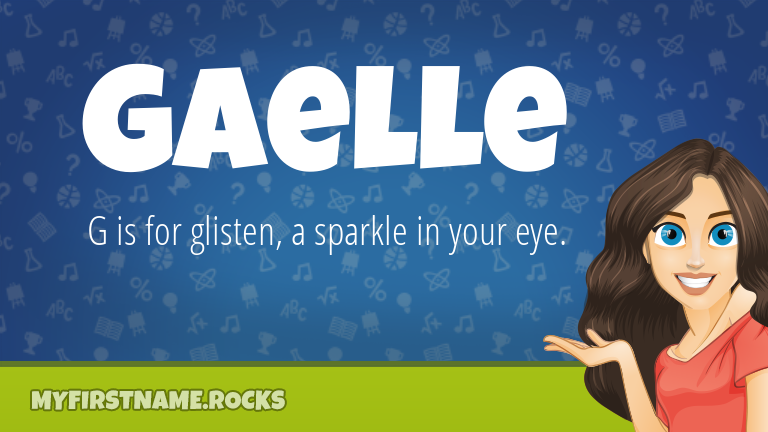 My First Name Gaelle Rocks!