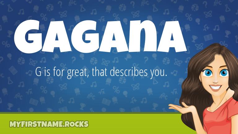 My First Name Gagana Rocks!