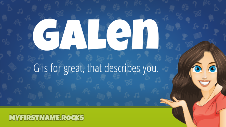 My First Name Galen Rocks!