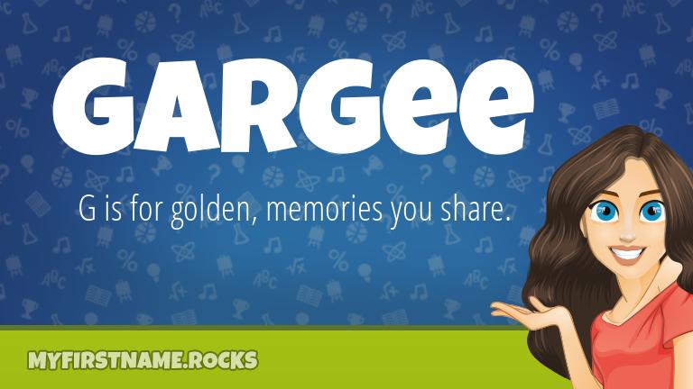 My First Name Gargee Rocks!