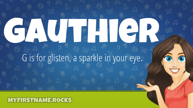 My First Name Gauthier Rocks!