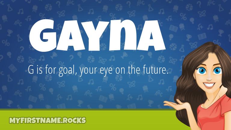 My First Name Gayna Rocks!