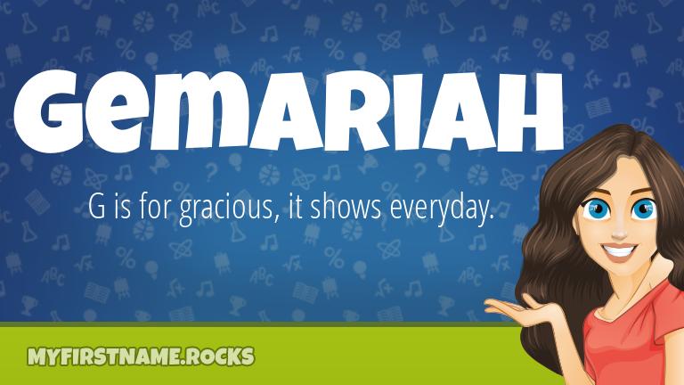 My First Name Gemariah Rocks!