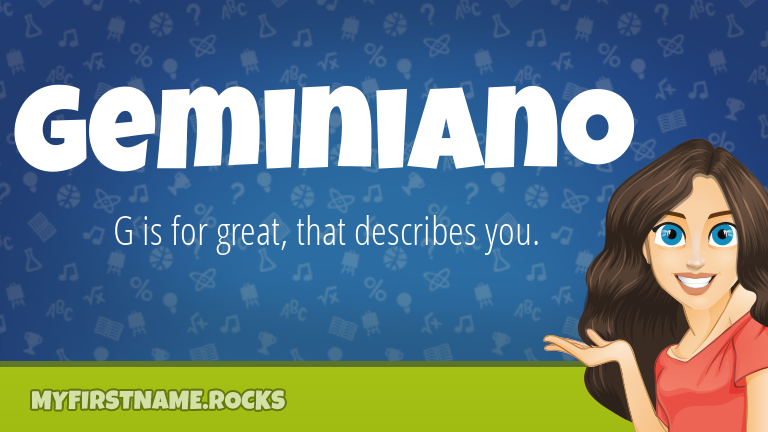 My First Name Geminiano Rocks!