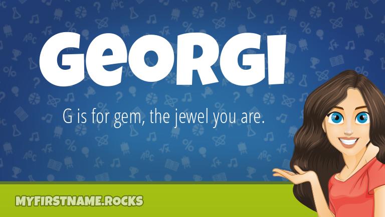 My First Name Georgi Rocks!