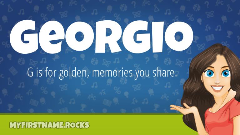 My First Name Georgio Rocks!