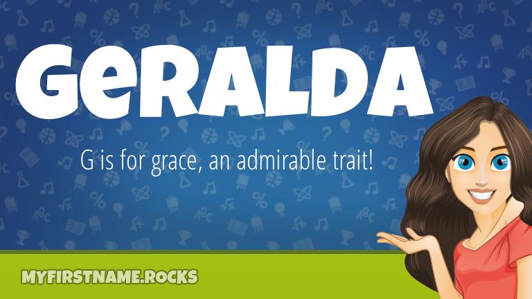 My First Name Geralda Rocks!