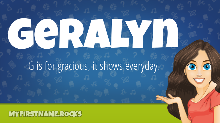 My First Name Geralyn Rocks!