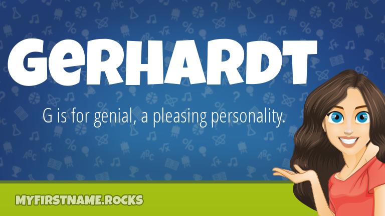 My First Name Gerhardt Rocks!