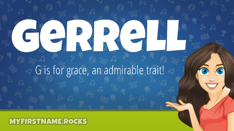 My First Name Gerrell Rocks!
