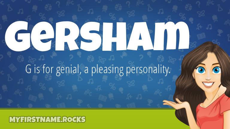My First Name Gersham Rocks!