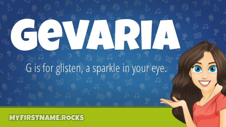 My First Name Gevaria Rocks!