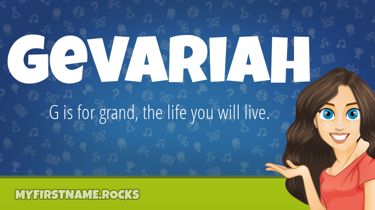 My First Name Gevariah Rocks!