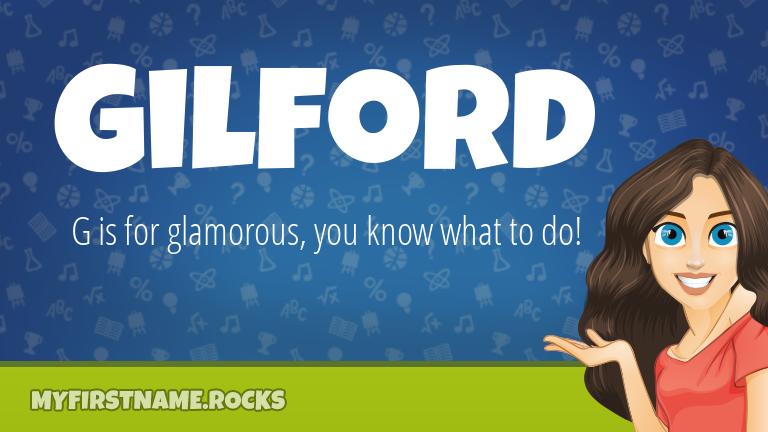 My First Name Gilford Rocks!