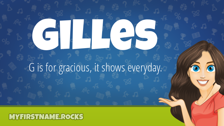 My First Name Gilles Rocks!
